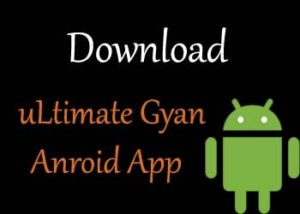 uLtimate Gyan Anroid App